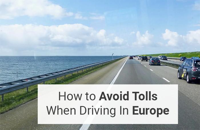 Avoid Tolls In Europe